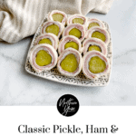 Pickle Ham and Cream Cheese Pinwheels Pin