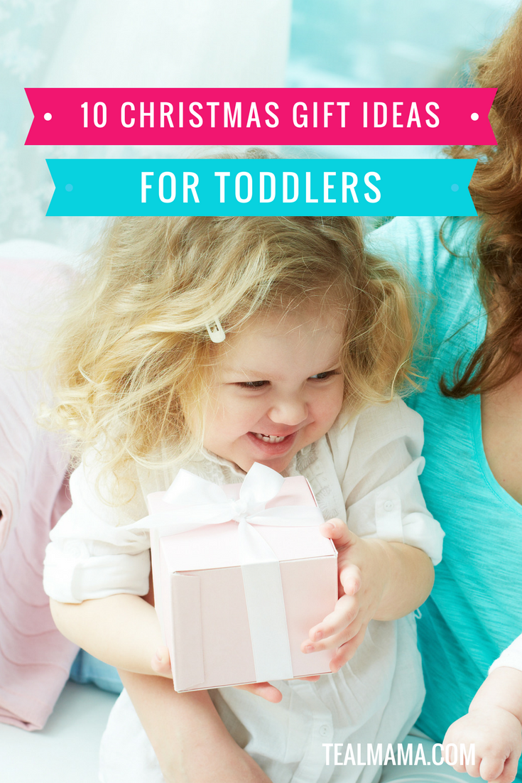 10 Christmas Gift Ideas for Toddlers (Toys They Will Actually Play With Over & Over Again)