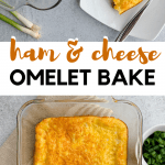 Ham and Cheese Omelet Bake Pin