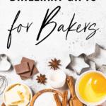 Brilliant-Gift-Ideas-for-Bakers_Pinterest6