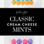 Cream Cheese Mints Pinterest